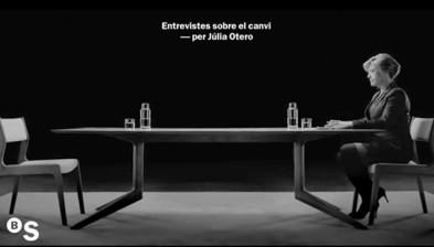 Entrevistes sobre el canvi, per Júlia Otero