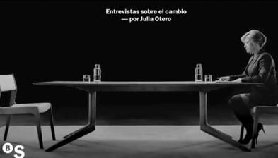 Entrevistas sobre el cambio, por Julia Otero