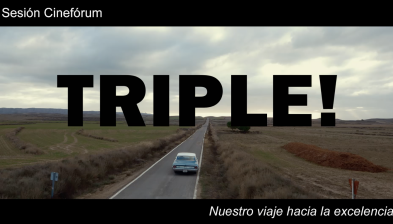 Jornada Cineforum: TRIPLE, el nostre viatge cap a l'excel·lència
