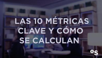Las 10 métricas clave y cómo se calculan. BStartup con Javier Megias