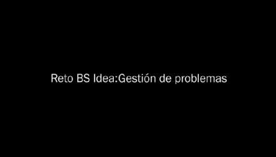 Reto BS Idea. Gestión de problemas