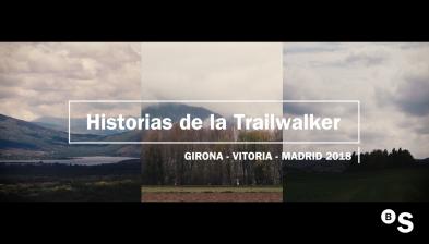 Historias de la Trailwalker: Oxfam Trailwalker 2018 Girona - Vitoria - Madrid