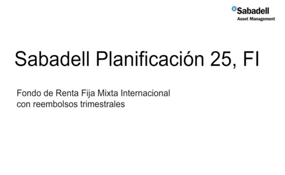 Fondo de Inversión Sabadell Planificación 25