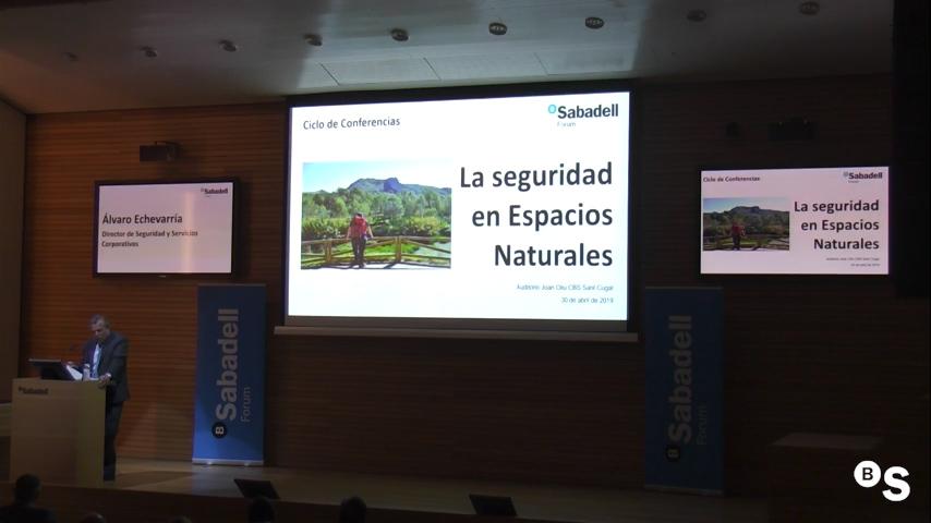 La seguridad en espacios naturales. Sabadell Forum