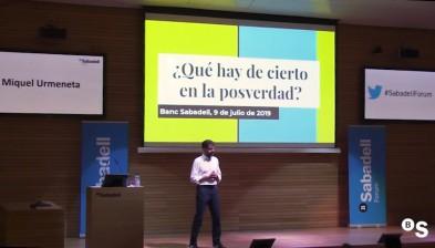 ¿Qué hay de cierto en la posverdad? Con Miquel Urmeneta - Sabadell Forum