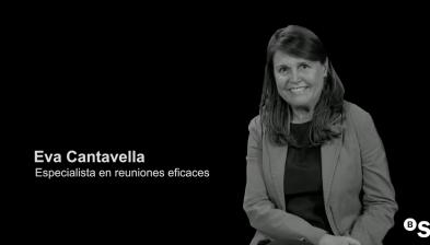 Cómo hacer que tus reuniones sean eficaces. Eva Cantavella en Sabadell Forum