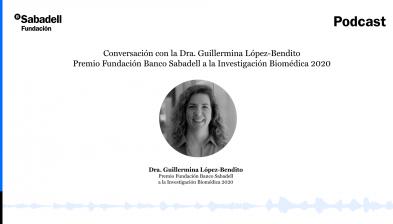 Conversación con la Dra. Guillermina López-Bendito, Premio Fundación Banco Sabadell a la Investigación Biomédica 2020