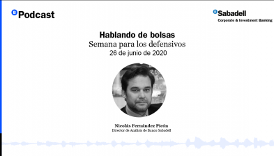 Podcast de Bolsas: Semana para los defensivos. 26 de junio de 2020