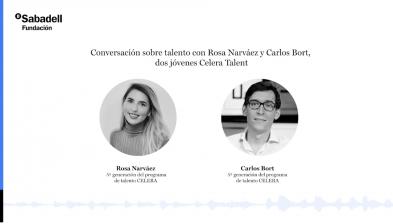 Conversación sobre talento con Rosa Narváez y Carlos Bort, dos jovenes Celera Talent
