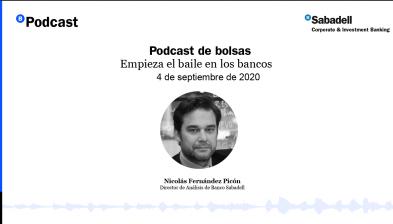 Podcast de bolsas: Empieza el baile en los bancos. 4 de septiembre de 2020