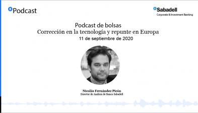 Podcast de bolsas: Corrección en la tecnología y repunte en Europa. 11 de septiembre de 2020