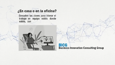 SmartBreaks by SabadellForum: En casa o en la oficina? Descubre las claves para liderar el trabajo en equipo estéis donde estéis