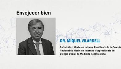 Webinar. Envejecer bien con el Dr.Miquel Vilardell