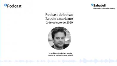 Podcast de bolsas: Rebote americano. 2 de octubre de 2020
