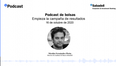 Podcast de bolsas: Empieza la campaña de resultados. 16 de octubre de 2020