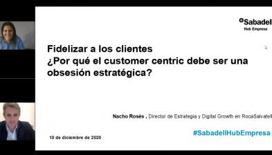 Fidelizar a los clientes. ¿Por qué el customer centric debe ser una obsesión estratégica?