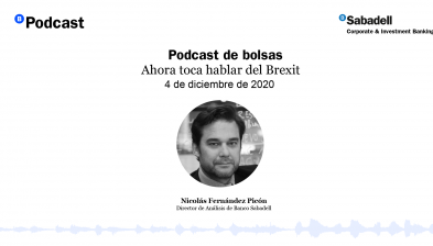 Podcast de bolsas: Ahora toca hablar del Brexit. 4 de diciembre de 2020