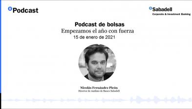 Podcast de bolsas: Empezamos el año con fuerza. 15 de enero de 2021