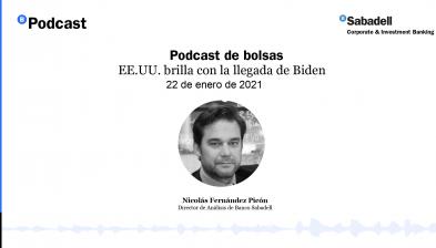 Podcast de bolsas: EE.UU. brilla con la llegada de Biden. 22 de enero de 2021