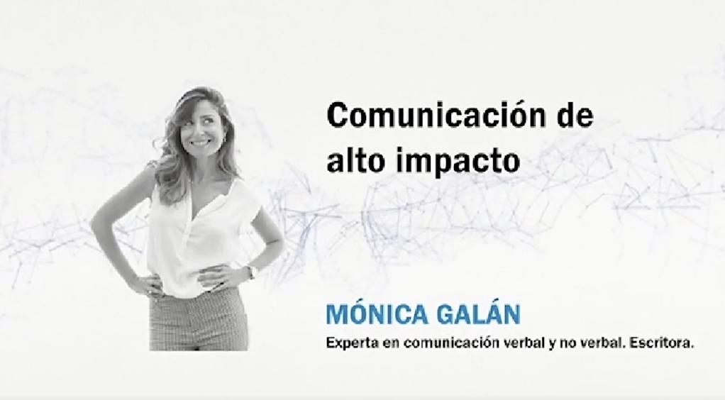 Comunicación de alto impacto con Mónica Galán