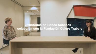 Voluntarias de Banco Sabadell colaboran con la Fundación Quiero Trabajo