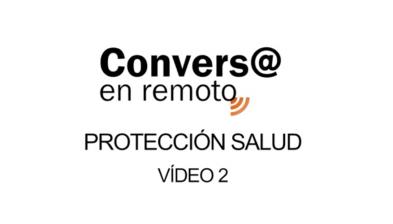 Conversa en remoto Protección Salud 2