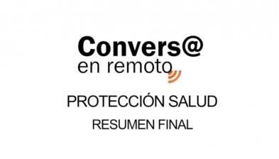 Final Conversa en remoto Protección Salud