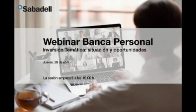 Webinar Banca Personal, Inversión Temática: situación y oportunidades