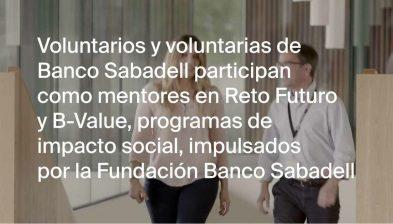 Voluntarios de Banco Sabadell vinculados a los programas de su Fundación